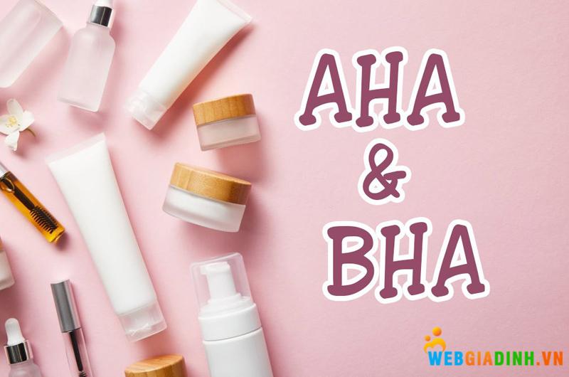 BHA và AHA