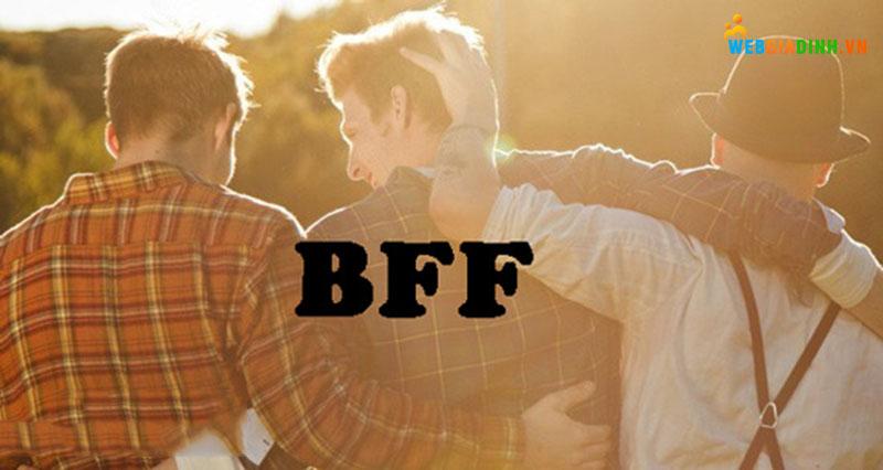 Bff là gì