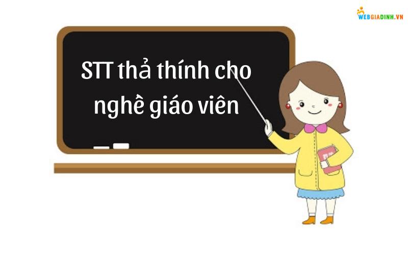 Stt thả thính cho nghề giáo viên